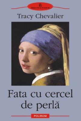 <i>Fata cu cercel de perlă</i> - Tracy Chevalier