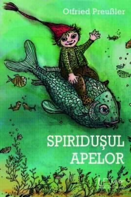 <i>Spiridușul apelor</i> - Otfried Preussler