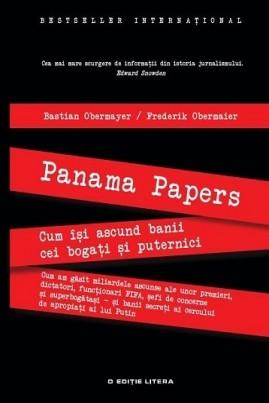 <i>Panama Papers. Cum își ascund banii cei bogați și puternici</i> - Bastian Obermayer
