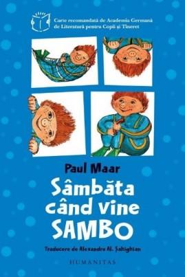 <i>Sâmbăta când vine Sambo</i> - Paul Maar