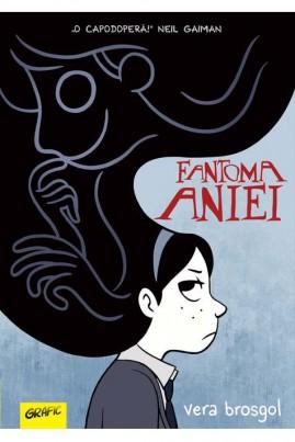 <i>Fantoma Aniei</i> - Vera Brosgol