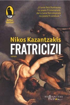 <i>Fratricizii</i> - Nikos Kazantzakis