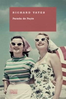 <i>Parada de Paşte</i> - Richard Yates