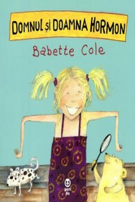 <i>Domnul şi Doamna Hormon</i> - Babette Cole