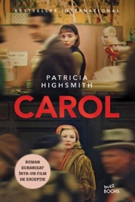 <i>Carol</i> - Patricia Highsmith