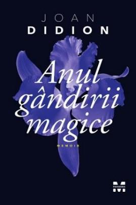 <i>Anul gândirii magice</i> - Joan Didion