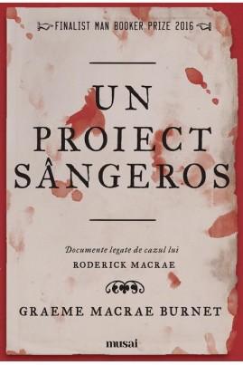 Un proiect sângeros