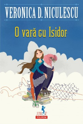 <i>O vară cu Isidor</i> - Veronica D. Niculescu