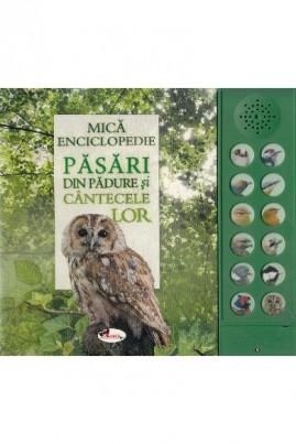 Păsări din pădure și cântecele lor (carte cu sunete)