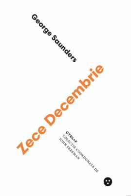 <i>Zece Decembrie</i> - George Saunders