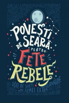 <i>Povești de seară pentru fete rebele</i> - Elena Favili