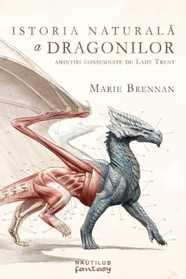 <i>Istoria naturală a dragonilor</i> - Marie Brennan