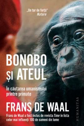 Bonobo și ateul. În căutarea umanismului printre primate