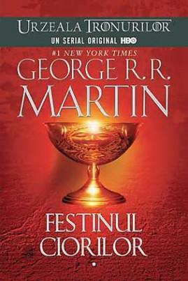 <i>Festinul ciorilor</i> - George R.R. Martin