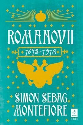 <i>Romanovii. 1613 - 1918</i> - Simon Sebag Montefiore