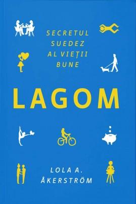 LAGOM. Secretul suedez al vieții bune