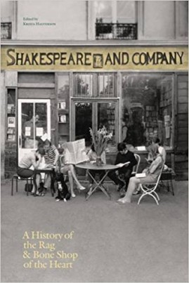 <i>Shakespeare and Company, Paris: A History of the Rag & Bone Shop of the Heart</i> - Krista Halverson