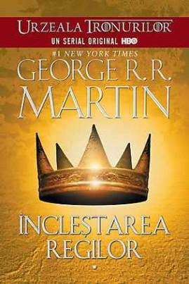<i>Încleștarea regilor</i> - George R.R. Martin