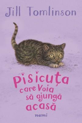 <i>Pisicuța care voia să ajungă acasă</i> - Jill Tomlinson