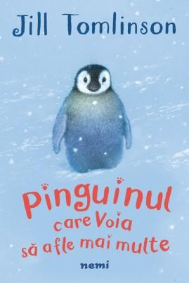 <i>Pinguinul care voia să afle mai multe</i> - Jill Tomlinson