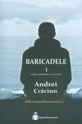 <i>Baricadele (I)</i> - Andrei Crăciun