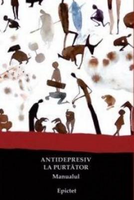<i>Antidepresiv la purtător.  Manualul</i> -  Epictet