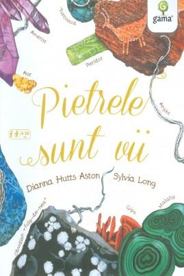 <i>Pietrele sunt vii</i> - Diana Hutts Aston