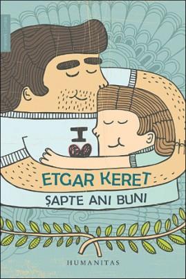 <i>Șapte ani buni</i> - Etgar Keret