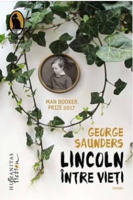 <i>Lincoln între vieţi</i> - George Saunders