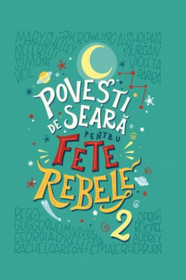 <i>Povești de seară pentru fete rebele. Vol. 2</i> - Elena Favili