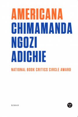 <i>Americana</i> - Chimamanda Ngozi Adichie