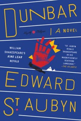 <i>Dunbar</i> - Edward St Aubyn