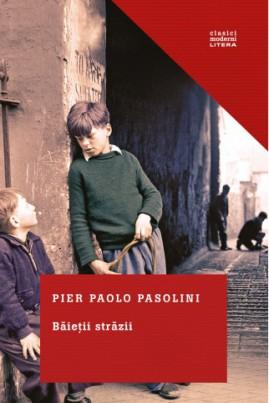<i>Băieții străzii</i> - Pier Paolo Pasolini