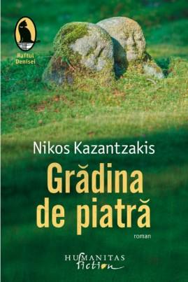 <i>Grădina de piatră</i> - Nikos Kazantzakis