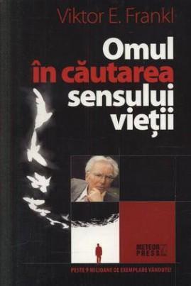 <i>Omul în căutarea sensului vieții</i> - Viktor E. Frankl
