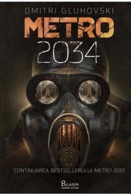 <i>Metro 2034</i> - Dmitri Gluhovski