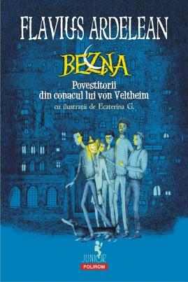 <i>Bezna. Povestitorii din conacul lui von Veltheim</i> - Flavius Ardelean