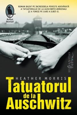 <i>Tatuatorul de la Auschwitz</i> - Heather Morris