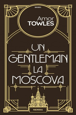 <i>Un gentleman la Moscova</i> - Amor Towles