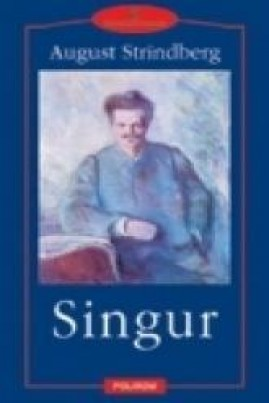 <i>Singur</i> - August Strindberg