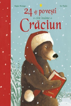 <i>24 de povești de citit înainte de Crăciun</i> - Brigitte Weninger