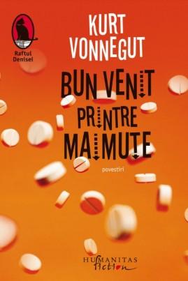 <i>Bun venit printre maimuțe</i> - Kurt Vonnegut