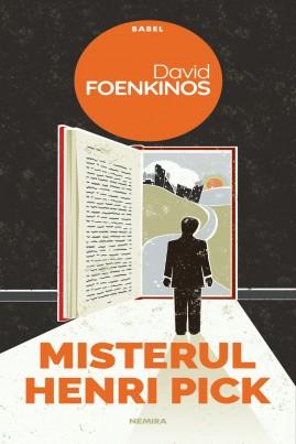 <i>Misterul Henri Pick</i> - David Foenkinos