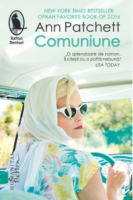 <i>Comuniune</i> - Ann Patchett