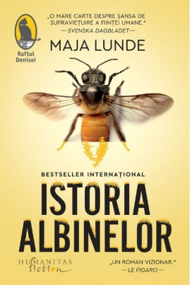 <i>Istoria albinelor</i> - Maja Lunde