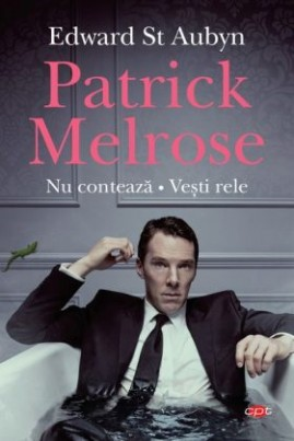 Patrick Melrose (Nu contează. Vești rele)