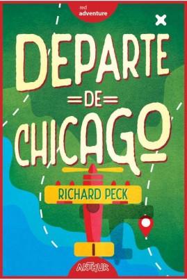<i>Departe de Chicago</i> - Richard Peck