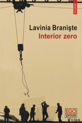 <i>Interior zero</i> - Lavinia Braniște