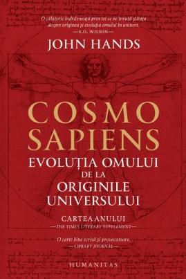 <i>Cosmosapiens. Evoluția omului de la originile universului</i> - John Hands