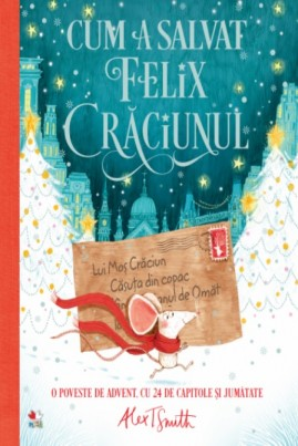 Cum a salvat Felix Crăciunul